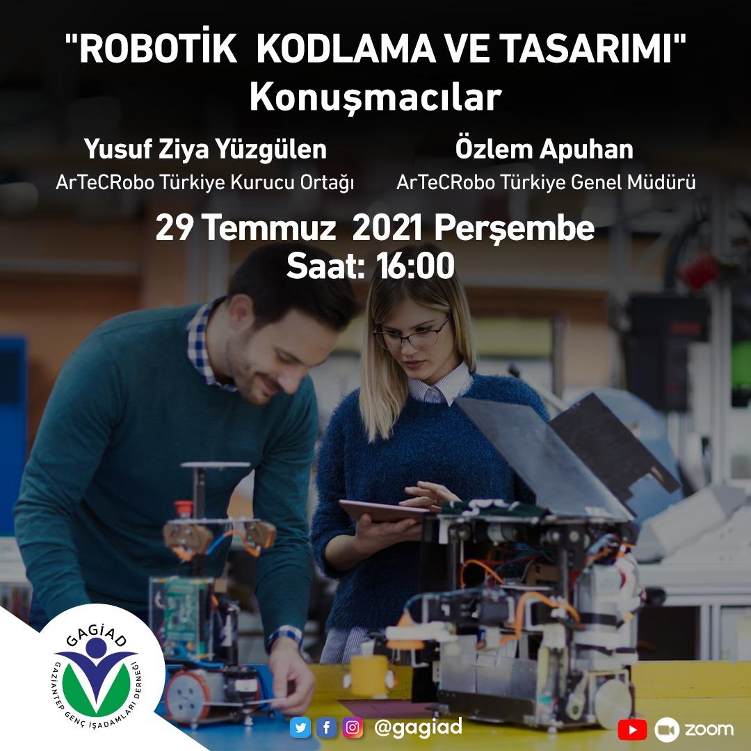 """ROBOTİK KODLAMA VE TASARIMI"" VİDEO KONFERANSI"